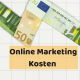 Online Marketing Kosten senken (1)