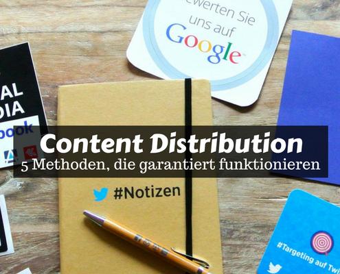 Content Distribution - Tipps und Methoden